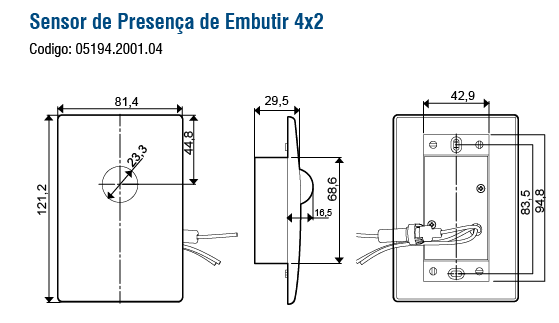SENSOR PRES. EMBUTIR 4X2 SPI-E120-83,5-AJ - Soprano